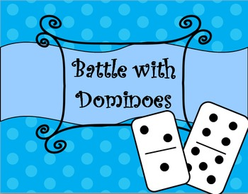 Battle with Dominoes-Inspired by Debbie Diller's Math Work Stations