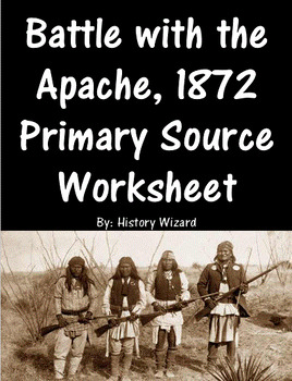Battle wth the Apache, 1872 Primary Source Worksheet