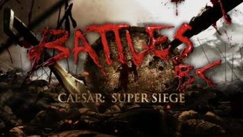 Battles BC Caesar Super Siege