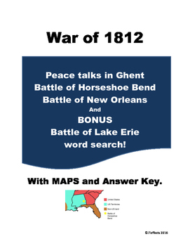 Battles of 1812-Ghent, Horseshoe Bend, and New Orleans