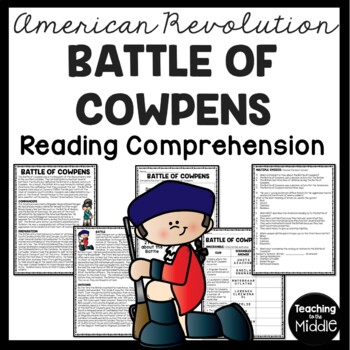 Battle of Cowpens Reading Comprehension; American Revolution