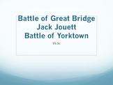 Battles of Great Bridge & Yorktown, Jack Jouett Powerpoint VS.5c
