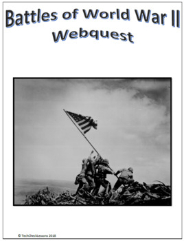 Battles of WWII (WW2) Social Studies Webquest Internet Activity