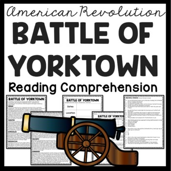 Battle of Yorktown Reading Comprehension; American Revolution