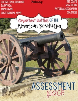 Battles of the American Revolution Assessment Pack