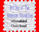 Battles of the American Revolution Differentiated Choice Board