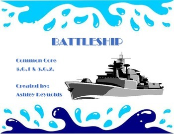 Common Core 5.G.1, 5.G.2 - Battleship