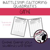 Battleship Factoring Quadratics(a=1 and a≠1)