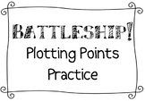 Battleship - Practice Plotting Coordinate Points