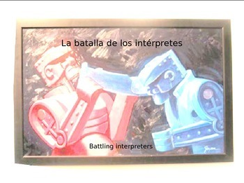 Battling Interpreters- la batalla de los interpretes