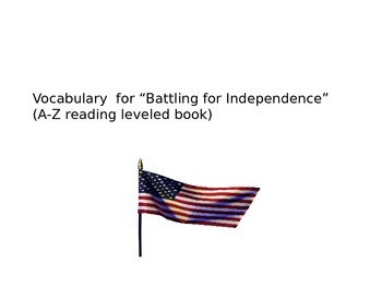 Battling for Independence A-Z book Unit