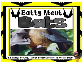 Batty About Bats!  with Terrific Reading Comprehension Questions!