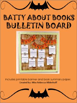 Batty About Books Fall Halloween Bulletin Board Reading Writing Class