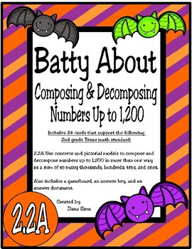 Batty About Composing and Decomposing Numbers Up to 1,200 (TEKS 2.2A)