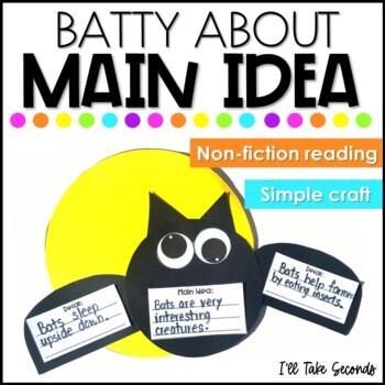 Batty About Main Idea
