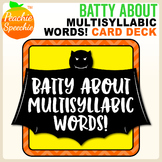 Batty About Multisyllabic Words