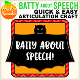 Batty About Speech - Articulation Bats! Craft for Speech Therapy