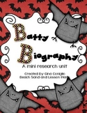 Batty Biography: A Mini Unit