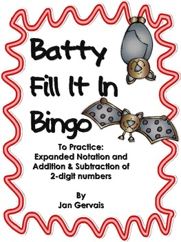 Batty Fill It In Bingo Expanded Notation and 2-Digit Addti