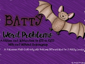 Batty Halloween Word Problems for 2nd - 3rd - 4th Grade
