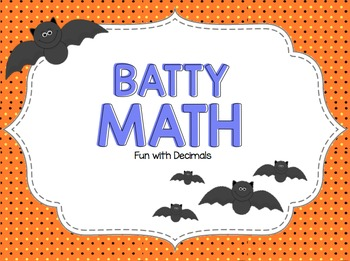 Batty Math (Fun with Decimals)
