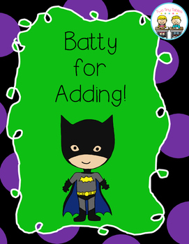 Batty for Adding