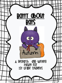 Batty for Bats: A Research and Writing Packet for 1st Grade