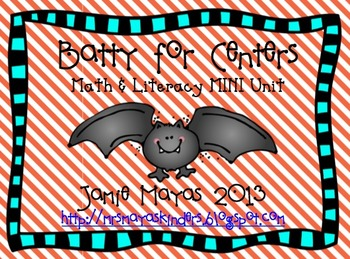 Batty for Centers {Math & Literacy MINI unit}