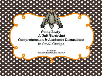 Batty for Comprehension and Academic Discussions