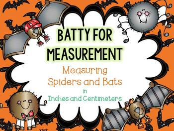 Batty for Measurement-Measuring in Inches and Centimeters