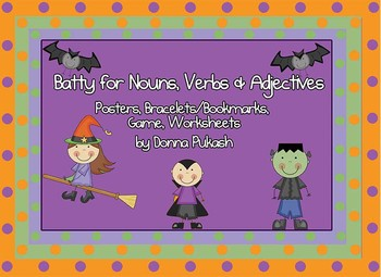 Batty for Nouns, Verbs and Adjectives-game, bracelets, posters, worksheets