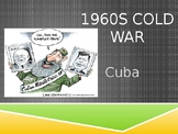 Bay of Pigs and Cuban Missile Crisis
