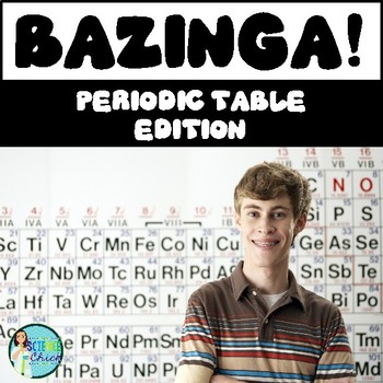 Periodic Table Bazinga