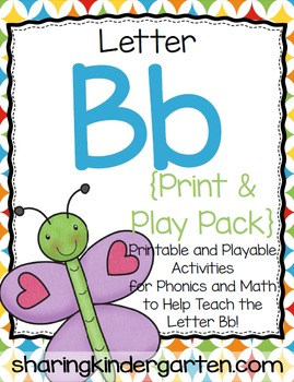 Letter Bb {Print & Play Pack}