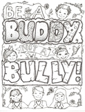 Be A Buddy Not A Bully Coloring Sheet