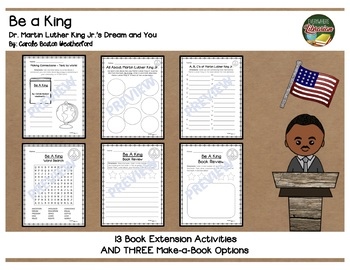 Be A King by Weatherford 13 Extension Activities AND 3 Student Book Options