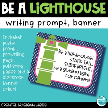 Be A Lighthouse: Writing Prompt