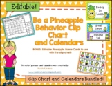 Be A Pineapple Behavior Chart and Calendars 2018 - Editable