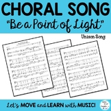 "Choral Song: ""Be A Point of Light"" for solo or choir"