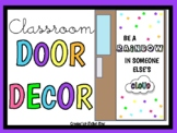 Be A Rainbow In Someone Else's Cloud (Door Decor/Bulletin Board Kit)