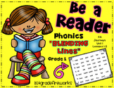 Be A Reader...Blending Lines Grade 1 Unit 1