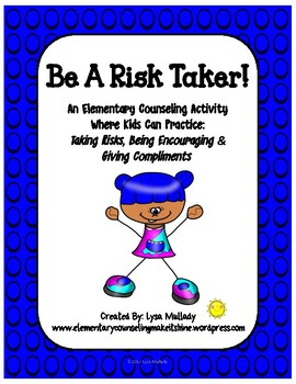 Be A Risk Taker!
