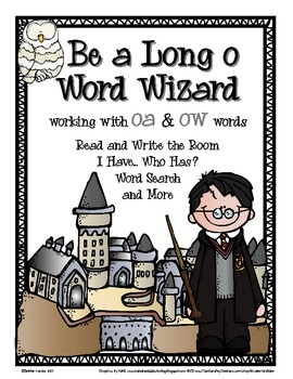 Be A Word Wizard: Working with Long O Words spelled OA and OW