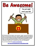 Be Awesome! - A Response to the Pep Talk by Kid President - FREEBIE!!!