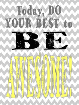 Be Awesome Printable