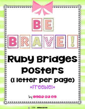 Be Brave: A Ruby Bridges Poster *FREEBIE!*