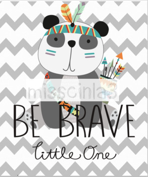 Classroom Decor - Be Brave Little One
