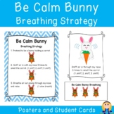 Be Calm Bunny Breathing Strategy Posters & Student Cards