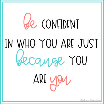 Be Confident Quote Poster