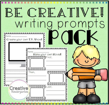 Be Creative Writing Prompts!